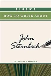 Bloom's How to Write about John Steinbeck 3151326