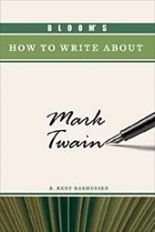 Bloom's How to Write about Mark Twain 3151327