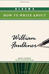 Bloom's How to Write about William Faulkner 3151560