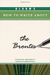 Bloom's How to Write about the Brontes 3151611
