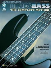Blues Bass: The Complete Method [With CD with 74 Full-Band Tracks] 3187923