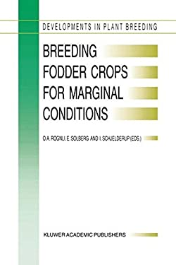 Breeding Fodder Crops for Marginal Conditions 9780792329480