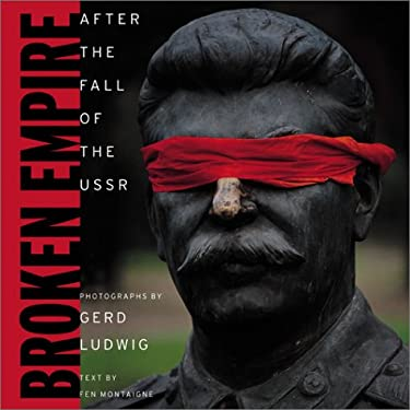 Broken Empire: After the Fall of the USSR 9780792264323