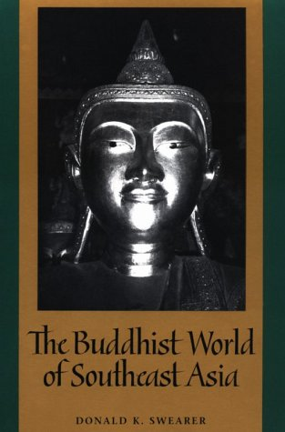 Buddhist World of Southeast Asia 9780791424605
