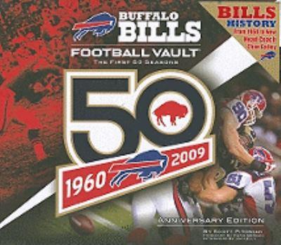Buffalo Bills Football Vault: The First 50 Seasons 9780794830472