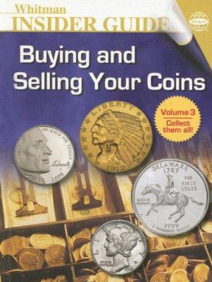 Buying and Selling Your Coins 9780794820114