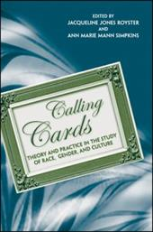 Calling Cards: Theory and Practice in the Study of Race, Gender, and Culture 3158402