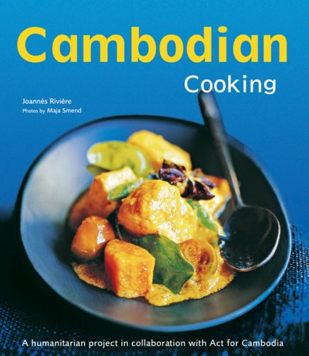Cambodian Cooking: A Humanitarian Project in Collaboration with ACT for Cambodia 9780794650391
