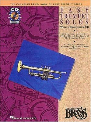 Canadian Brass Book of Easy Trumpet Solos: With a CD of Performances and Accompaniments
