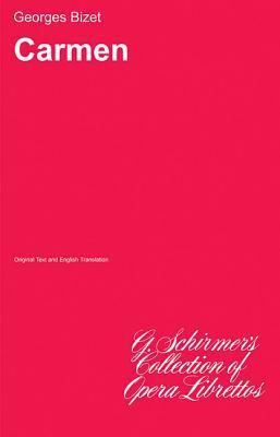 Carmen: Libretto 9780793526208