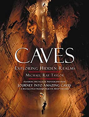 Caves: Exploring Hidden Realms 9780792279044