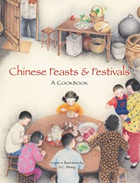 Chinese Feasts & Festivals: A Cookbook 9780794603175