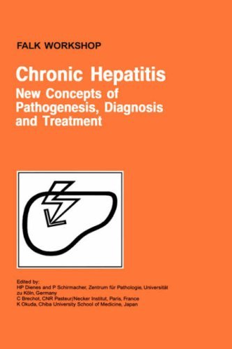 Chronic Hepatitis: New Concepts of Pathogenesis, Diagnosis and Treatment 9780792387633