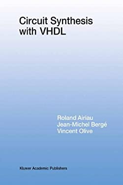 Circuit Synthesis with VHDL 9780792394297