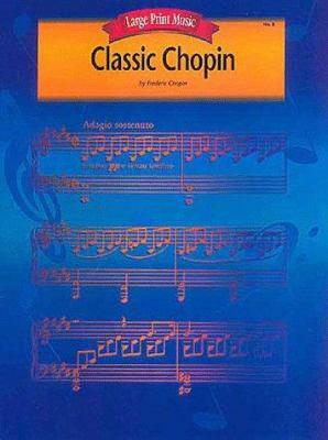 Classic Chopin 9780793583287