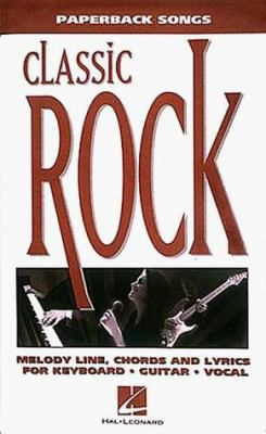 Classic Rock: Paperback Songs 9780793546534