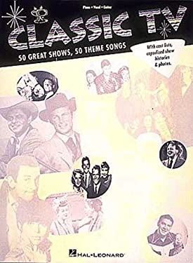 Classic TV: 50 Great Shows, 50 Theme Songs 9780793547623