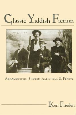 Classic Yiddish Fiction 9780791426029