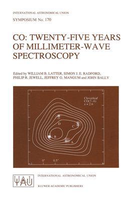 Co: Twenty-Five Years of Millimeter-Wave Spectroscopy 9780792342830
