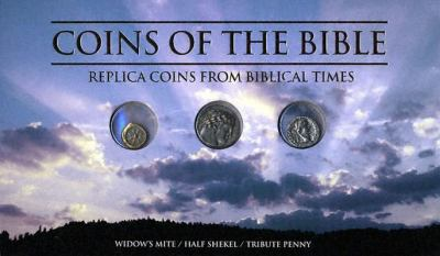 Coins of the Bible: Replica Coins from Biblical Times [With 3 Replica Coins] 9780794818104