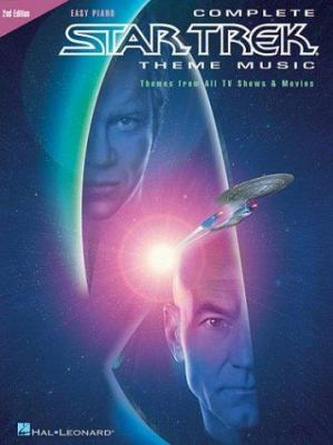 Complete Star Trek Theme Music: Themes from All TV Shows and Movies 9780793588879
