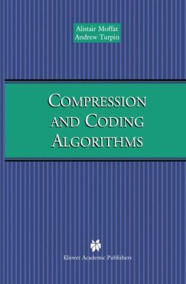 Compression and Coding Algorithms 9780792376682