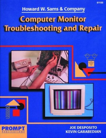 Computer Monitor Troubleshooting and Repair 9780790611006