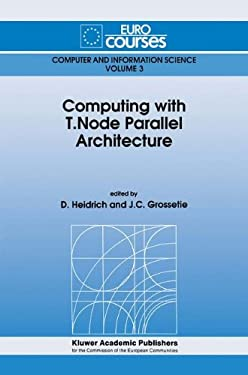 Computing with T. Node Parallel Architecture 9780792314837