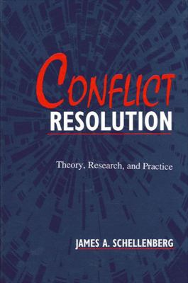 Conflict Resolution: Theory, Research, and Practice 9780791431016