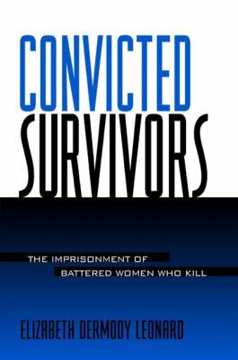 Convicted Survivors 9780791453285