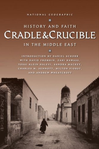 Cradle & Crucible: History and Faith in the Middle East 9780792265979
