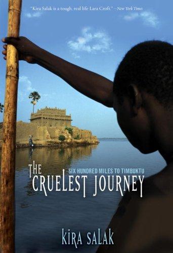 Cruelest Journey: Six Hyndred Miles to Timbuktu 9780792274575