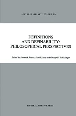Definitions and Definability: Philosophical Perspectives 9780792310464