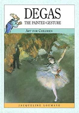 Degas (Art F/Child) 9780791028094
