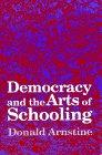 Democracy & Arts of Schooling 9780791427224