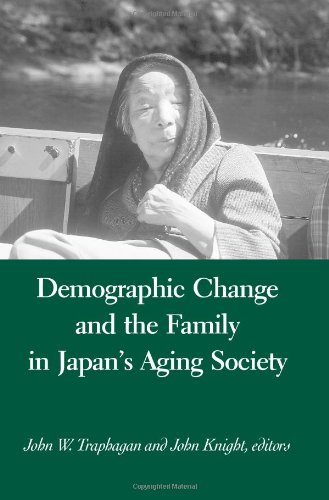 Demographic Change and the Family in Japan's Aging Society 9780791456507