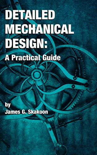 Detailed Mechanical Design: A Practical Guide 9780791800874