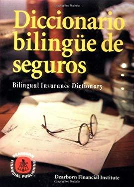Diccionario Bilingue de Seguros = Bilingual Securities Dictionary 9780793135578