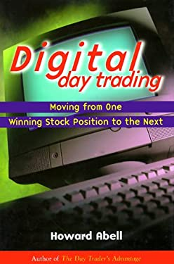 Digital Day Trading: Moving from One Winning Stock Position to the Next 9780793131136