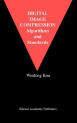 Digital Image Compression: Algorithms and Standards 9780792396260
