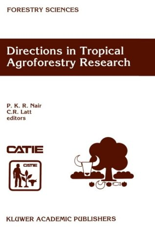 Directions in Tropical Agroforestry Research 9780792350354