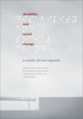 Disability and Social Change: A South African Agenda 9780796921376