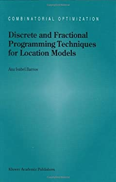 Discrete and Fractional Programming Techniques for Location Models 9780792350026