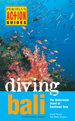 Diving Bali: The Underwater Jewel of Southeast Asia 9780794606008