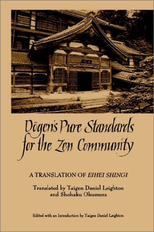 Dogen's Pure Standards for Zen Com: A Translation of Eihei Shingi 9780791427101