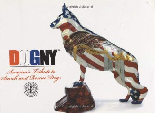 Dogny: America's Tribute to Search and Rescue Dogs 9780793805327