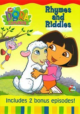 Dora the Explorer: Rhymes & Riddles