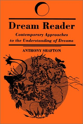 Dream Reader: Contemporary Approaches to the Understanding of Dreams 9780791426180