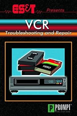 ES&T Presents VCR Troubleshooting & Repair 9780790611587