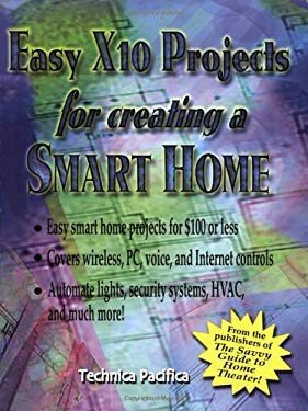 Easy X10 Projects for Creating a Smart Home 9780790613062